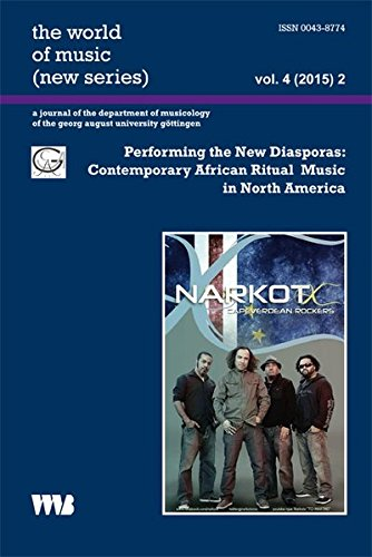 Performing the New Diasporas: Contemporary African Ritual Music in North America (Paperback)