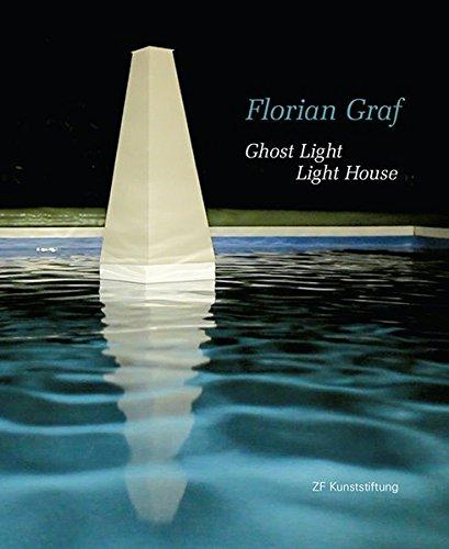 9783861361749: Ghost Light Light House: Florian Graf
