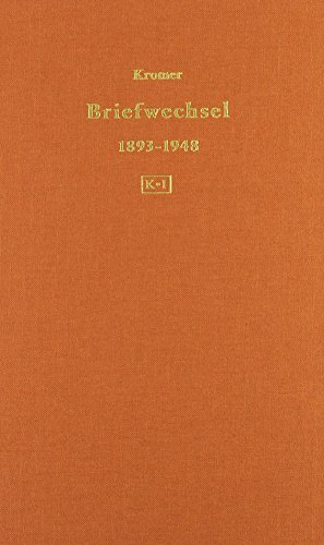 Briefwechsel 1893-1948: Heinrich Ernst Kromer