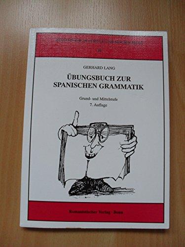 9783861430070: Übungsbuch zur spanischen Grammatik Grund- und Mittelstufe