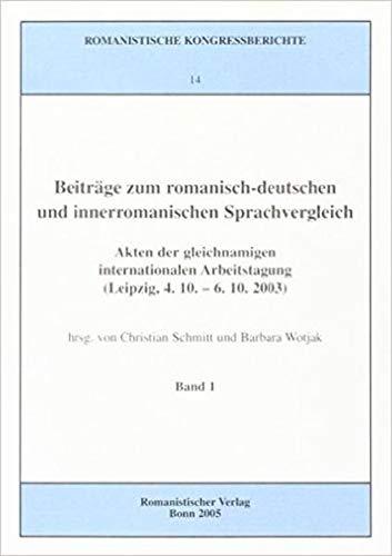 Beiträge zum romanisch-deutschen und innerromanischen Sprachvergleich: Christian Schmitt