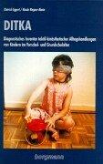 9783861451921: DITKA: Diagnostisches Inventar taktil-kinästhetischer Alltagshandlungen von Kindern im Vor- und Grundschulalter
