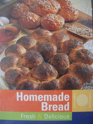 9783861460237: Homemade Bread - Fresh & Delicious