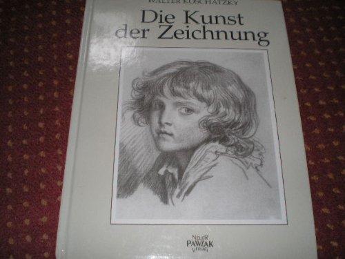 9783861461180: Die Kunst der Zeichnung. Technik, Geschichte, Meisterwerke