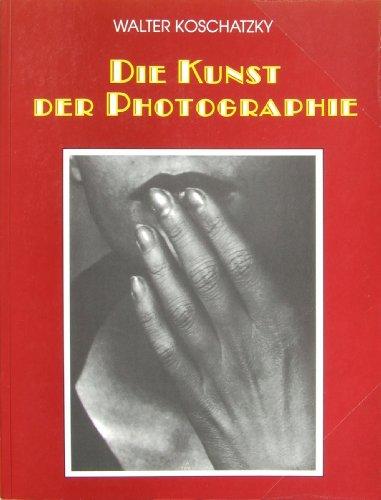 9783861461197: Die Kunst der Photographie. Technik, Geschichte, Meisterwerke