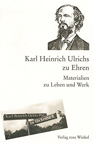 9783861491071: Karl Heinrich Ulrichs zu Ehren: Materialien zu Leben und Werk