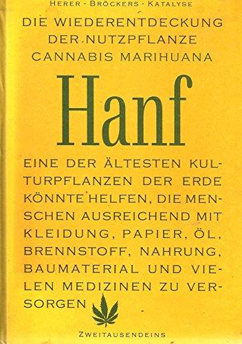 9783861500261: Die Wiederentdeckung der Nutzpflanze Hanf-Cannabis-Marihuana