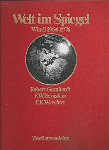 9783861500506: Welt im Spiegel. WimS 1964-1976