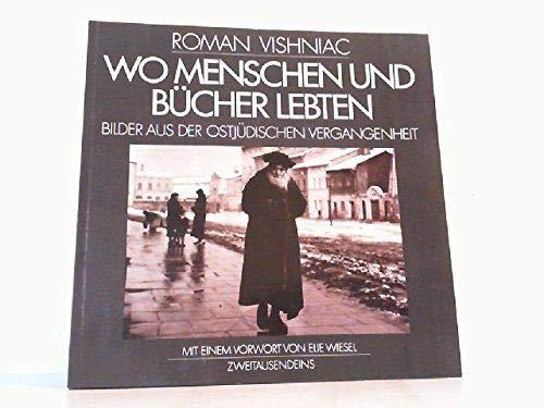 9783861500834: Wo Menschen und Bücher lebten. Bilder aus der ostjüdischen Vergangenheit