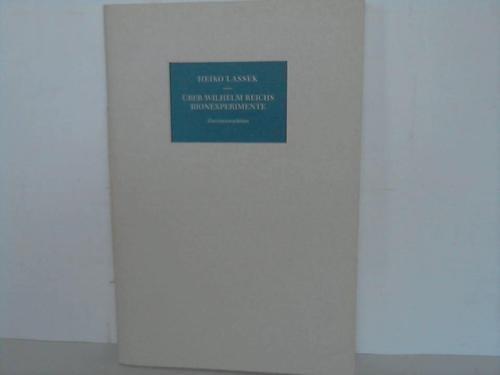 9783861501091: Über Wilhelm Reichs Bionexperimente. Eine Lesebegleitung