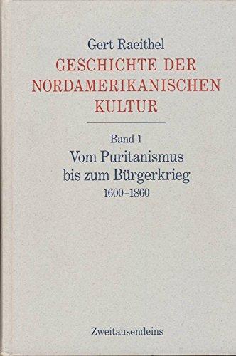 9783861501299: Geschichte der nordamerikanischen Kultur. In 3 Bänden komplett.