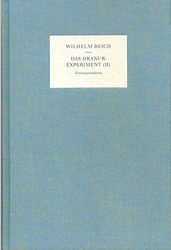 9783861501947: Das Oranur-Experiment. Zweiter Bericht (1951 - 1956)