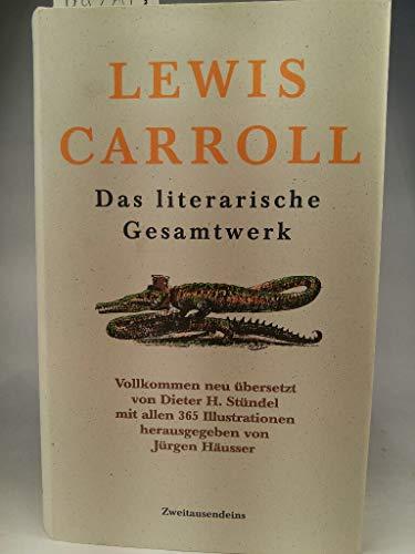 Das literarische Gesamtwerk. Buch 1: Sylvie &: Carroll, Lewis