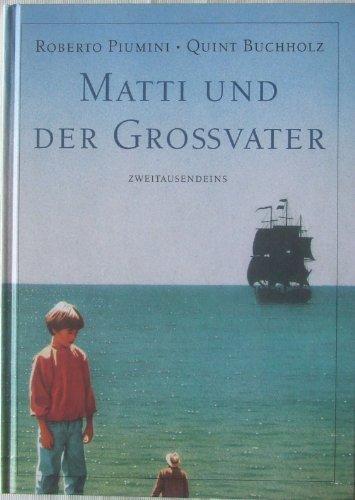 9783861502913: Matti und der Grossvater