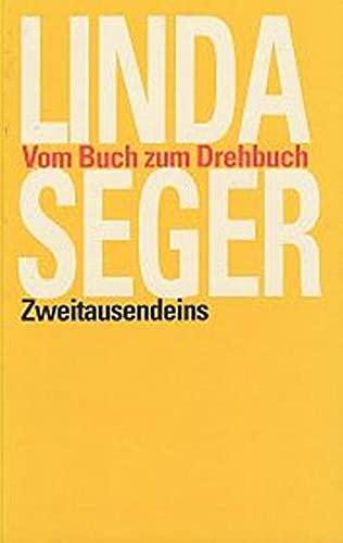 Vom Buch zum Drehbuch: Seger, Linda