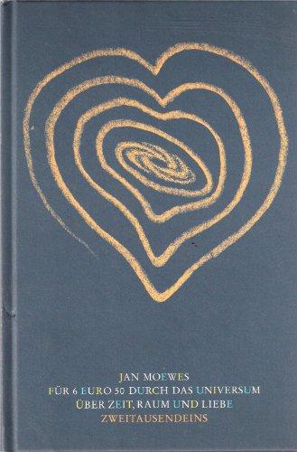 9783861503897: Für 6 Euro 50 durch das Universum: Über Zeit, Raum und Liebe