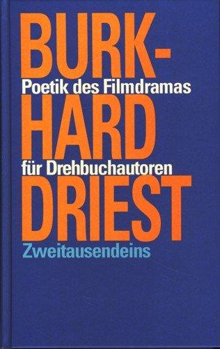 9783861503934: Poetik des Filmdramas für Drehbuchautoren (Livre en allemand)