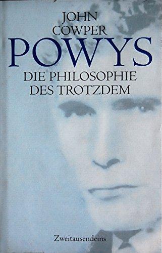 9783861504023: Die Philosophie des Trotzdem: Das essayistische Werk