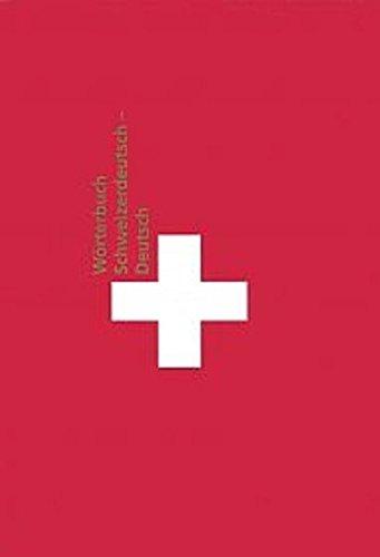 9783861505587: Wörterbuch Schweizerdeutsch - Deutsch: Anleitung zur Ãœberwindung von Kommunikationspannen