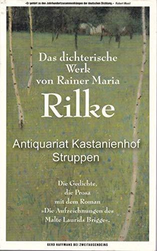 9783861505662: Das dichterische Werk in einem Band. Die Gedichte, die Prosa mit dem Roman Die Aufzeichnungen des Malte Laurids Brigge (Livre en allemand)