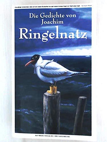 Die Gedichte von Joachim Ringelnatz: Ringelnatz, Joachim