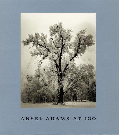 9783861506164: Ansel Adams at 100 : [zur Feier des hundertsten Geburtstags von Ansel Adams am 20. Februar 1902 und anläßlich der Ausstellung Ansel Adams at 100 ; August 2001 bis Januar 2002, San Francisco Museum of Modern Art ... Juli bis November 2003, The Museum of Modern Art, New York].