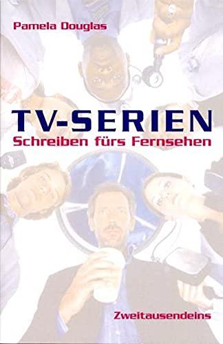 9783861508557: TV-Serien: Schreiben fürs Fernsehen