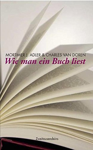 Wie man ein Buch liest: Mortimer J. Adler,