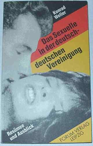 9783861510246: Das Sexuelle in der deutsch-deutschen Vereinigung: Resumee und Ausblick (German Edition)