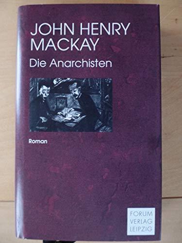 9783861510369: Die Anarchisten. Kulturgemälde aus dem Ende des XIX. Jahrhunderts