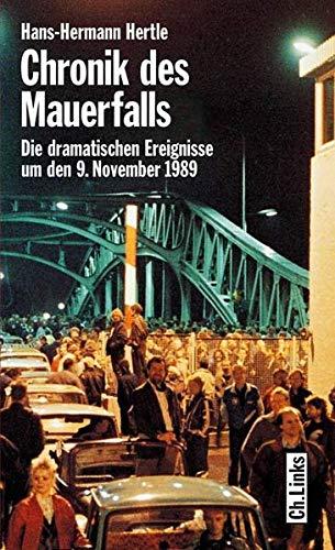Chronik des Mauerfalls: Hertle, Hans-Hermann