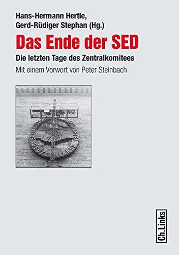Das Ende der SED - Sozialistische-einheitspartei-deutschlands-gerd-rudiger-stephan-hans-hermann-hertle