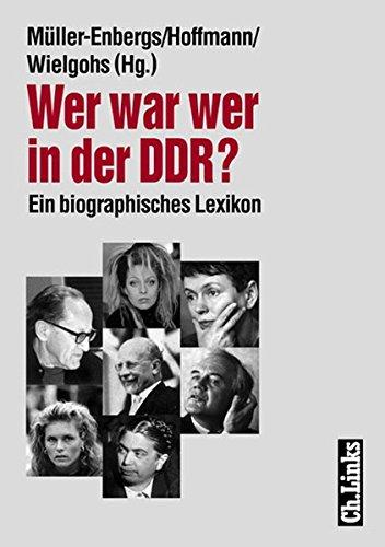 9783861532019: Wer war wer in der DDR?: Ein biographisches Lexikon (German Edition)