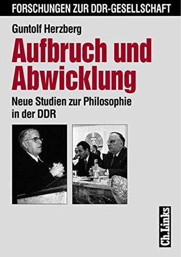 9783861532132: Aufbruch und Abwicklung: Neue Studien zur Philosophie in der DDR (Forschungen zur DDR-Gesellschaft)