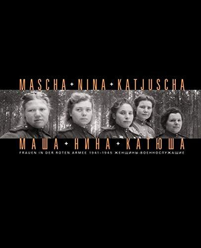 9783861532811: Mascha und Nina und Katjuscha