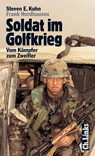 9783861532996: Soldat im Golfkrieg.