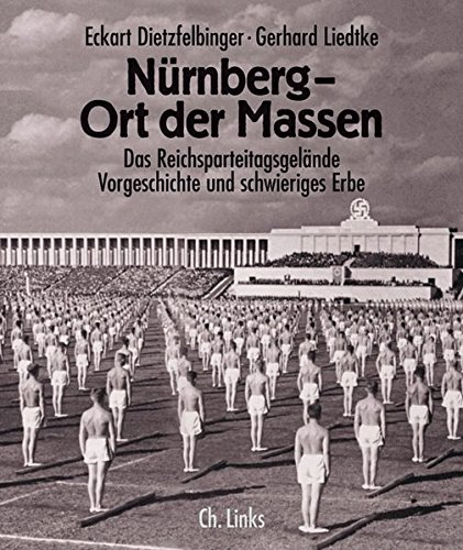 9783861533221: Nürnberg - Ort der Massen