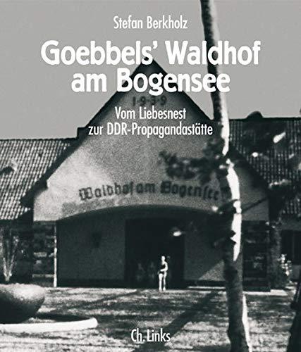 9783861533405: Goebbels' Waldhof am Bogensee