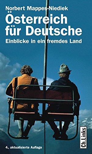 9783861534549: �sterreich f�r Deutsche: Einblicke in ein fremdes Land