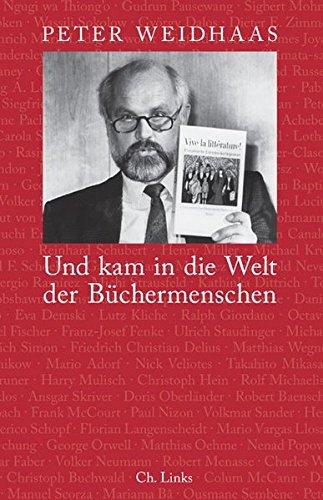 9783861534587: Und kam in die Welt der Büchermenschen: Erinnerungen