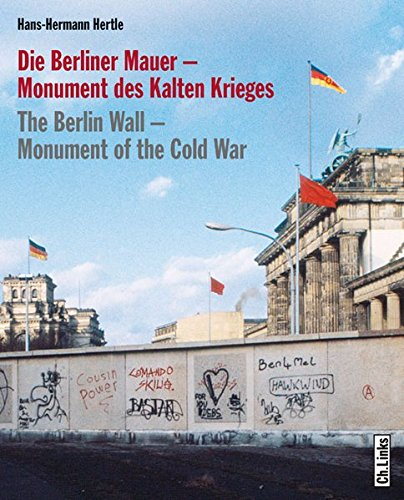 9783861534631: Berlin Wall: Monument of the Cold War (English and German Edition)