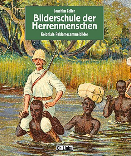 9783861534990: Bilderschule der Herrenmenschen: Koloniale Reklamesammelbilder