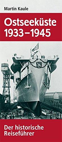 9783861535218: Ostseeküste 1933-1945: Der historische Reiseführer