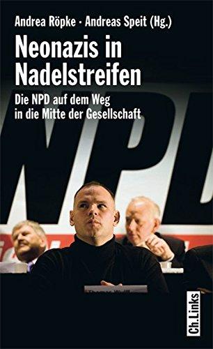 9783861535317: Neonazis in Nadelstreifen: Die NPD auf dem Weg in die Mitte der Gesellschaft