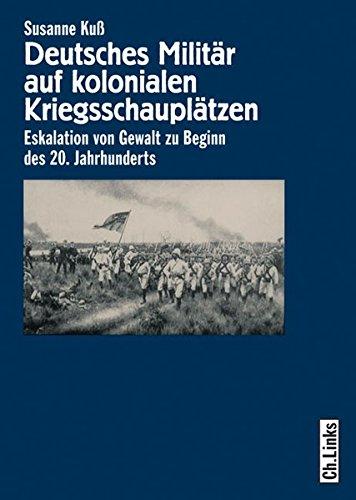 Deutsches Militär auf kolonialen Kriegsschauplätzen: Susanne Kuß