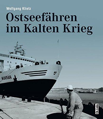 9783861536734: Ostseef�hren im Kalten Krieg