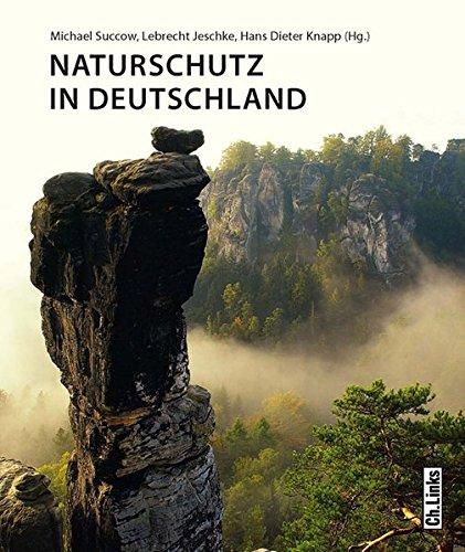 9783861536864: Naturschutz in Deutschland: Rückblicke - Einblicke - Ausblicke