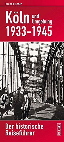 9783861536925: Köln und Umgebung 1933-1945