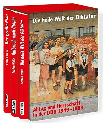 Die heile Welt der Diktatur: Stefan Wolle