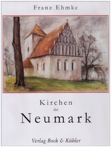Kirchen in der Neumark: Franz Ehmke